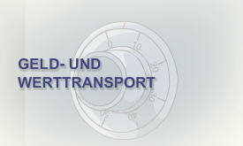 Geld- Werttransport